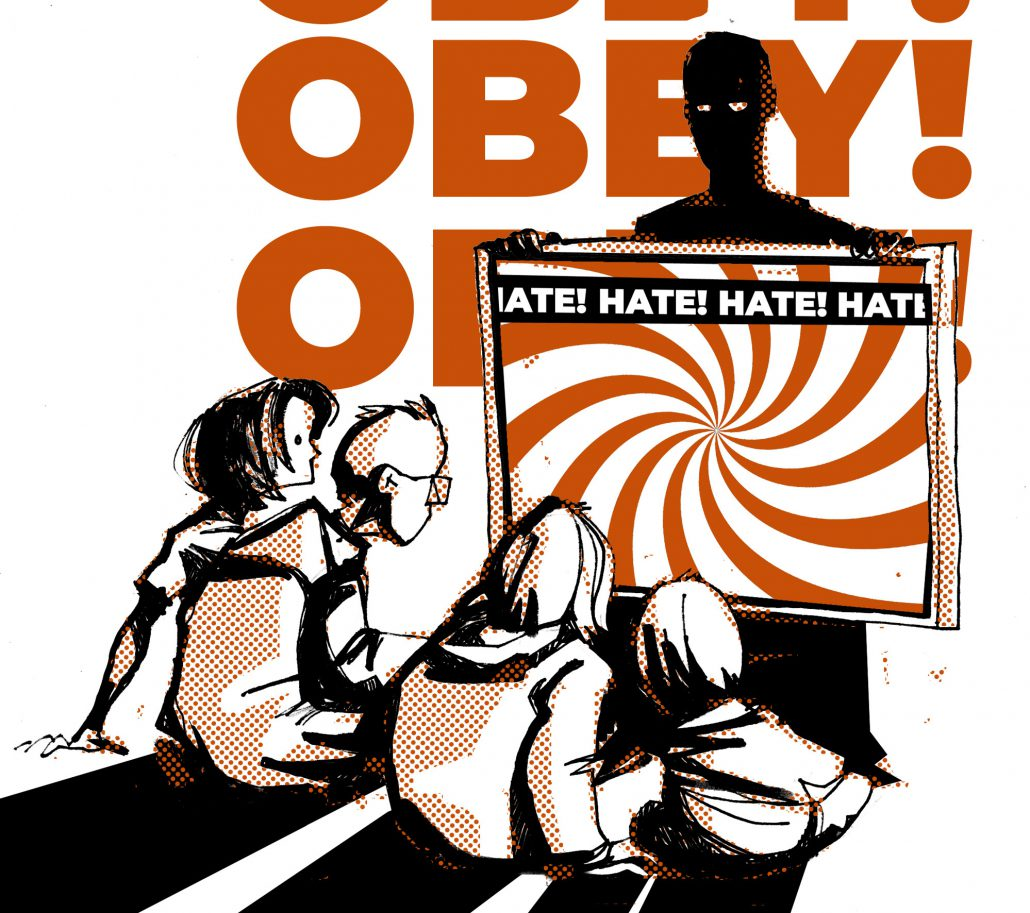In a cartoon image a dark figure holds a screen in front of children sitting on the floor. The screen has a hypnotic swirling image and the words HATE! HATE! HATE! HATE! The words OBEY! OBEY! OBEY appear in the background.